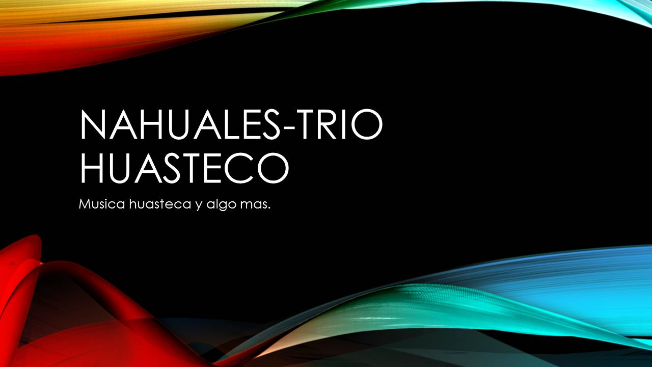 Nahuales trío huasteco