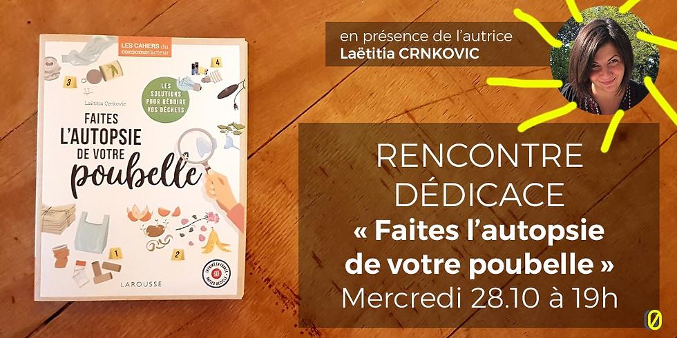 RENCONTRE - DÉDICACE Zéro déchet & écologie joyeuse avec Laëtitia CRNKOVIC