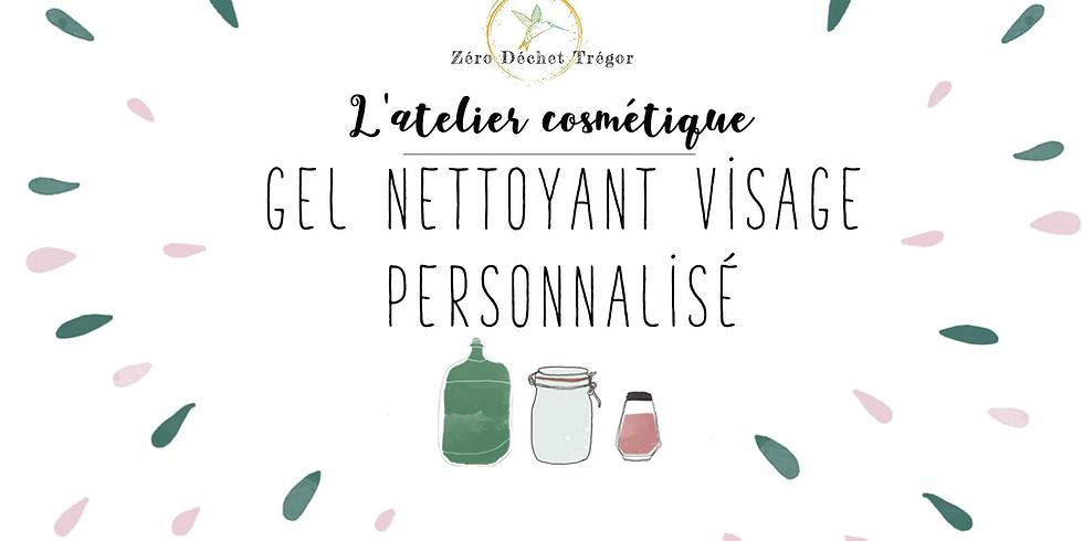 Atelier cosmétique : Gel Nettoyant Visage