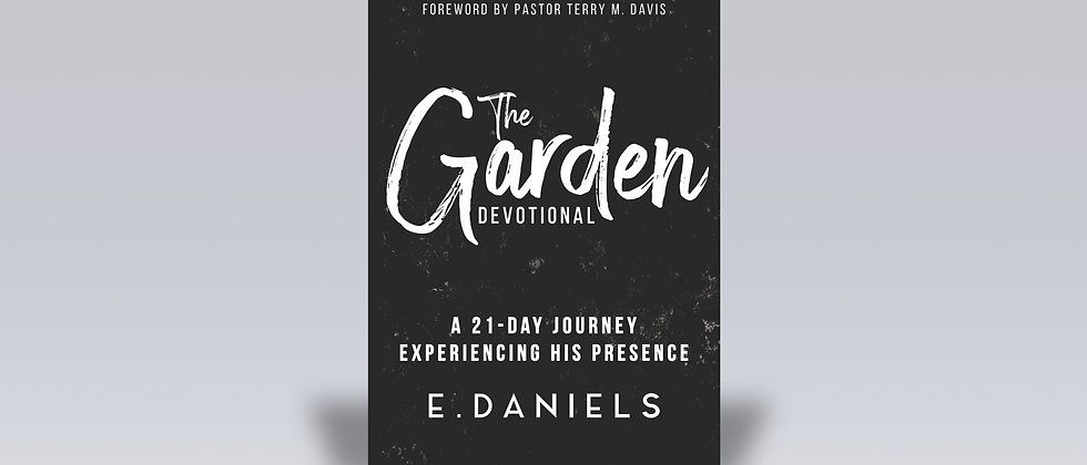 The Garden Devotional | A 21-Day Journey Experiencing His Presence