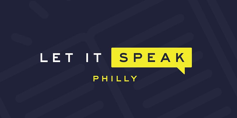 Let It Speak, Philly!