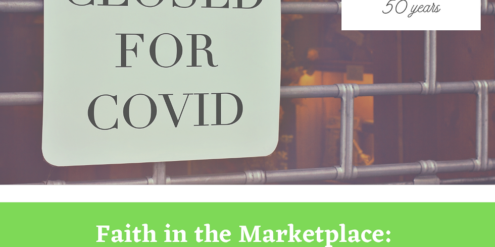 Faith in the Marketplace: Building on Our Faith to Move Together
