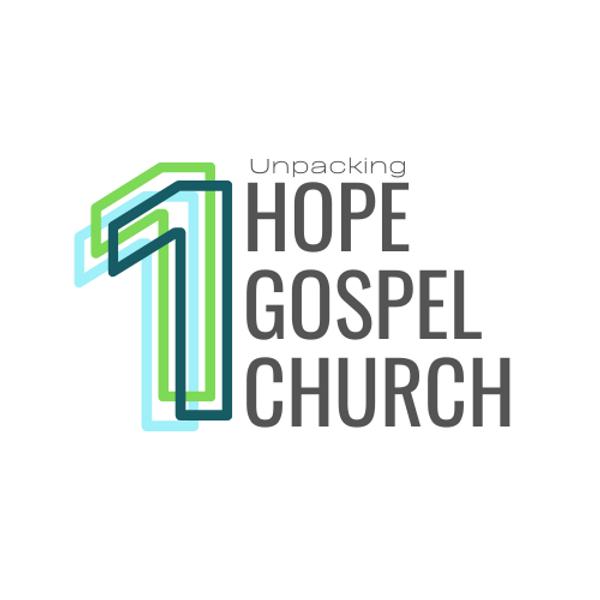 Unpacking: One Hope, One Gospel, One Church