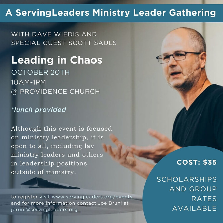 Ministry Leader Gathering – Leading in Chaos with Scott Sauls