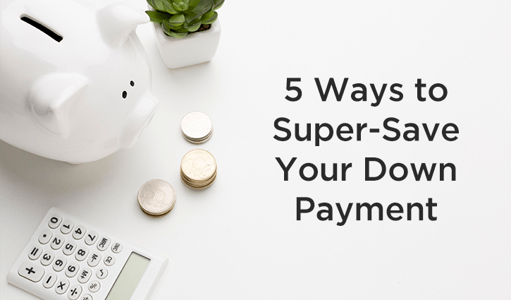 5 Ways to Super-Save Your Down Payment Main Image