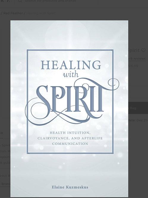 Healing with Spirit paperback
