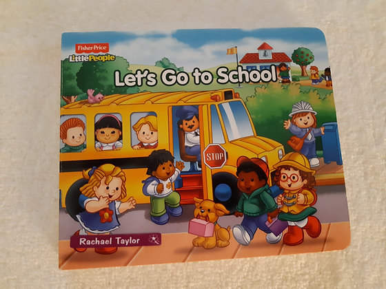 Fisher Price - Let's Go to School