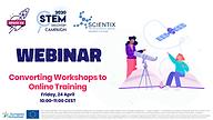 "Webinar on ""Converting Workshops to Online Training"""