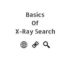 Basics of X-Ray Search