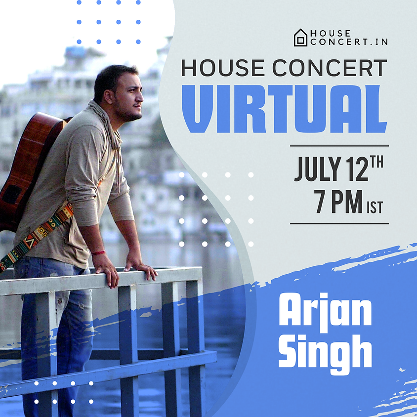 Arjan Singh, Jaipur - House Concert Virtual