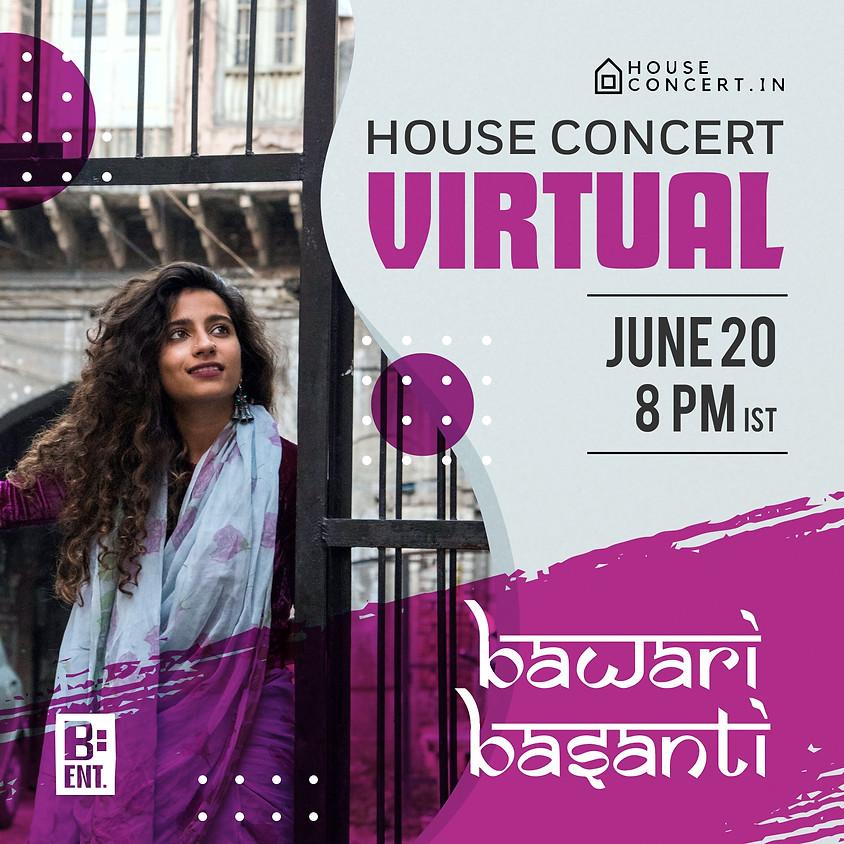 House Concert Virtual with Bawari Basanti