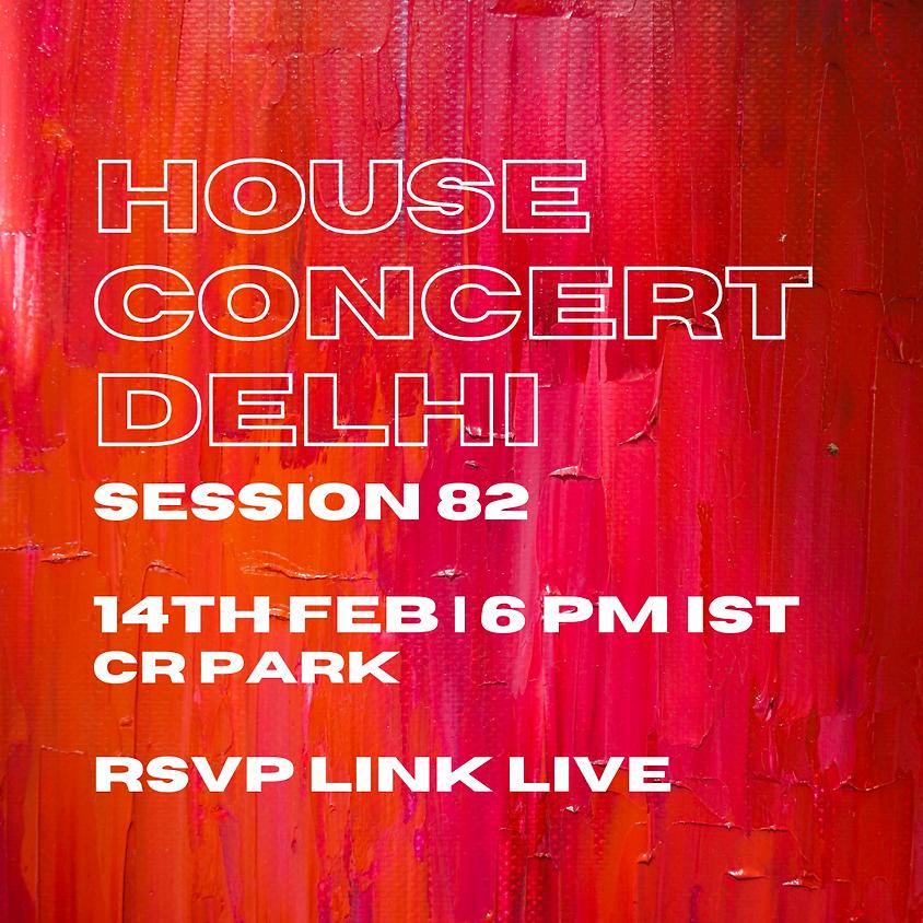 House Concert Delhi   Session 82