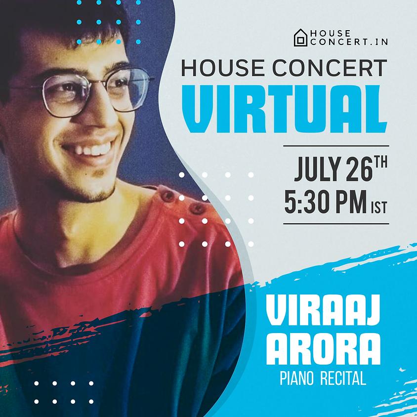 Viraaj Arora - Piano Recital   Live from Bengaluru