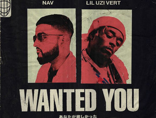 NAV drops visual for Wanted You feat. Lil Uzi Vert