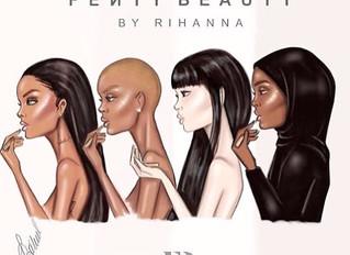 Rihanna x Fenty Beauty - A make up brand for ALL women!