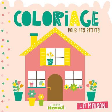 La maison - Coloriage pour petits