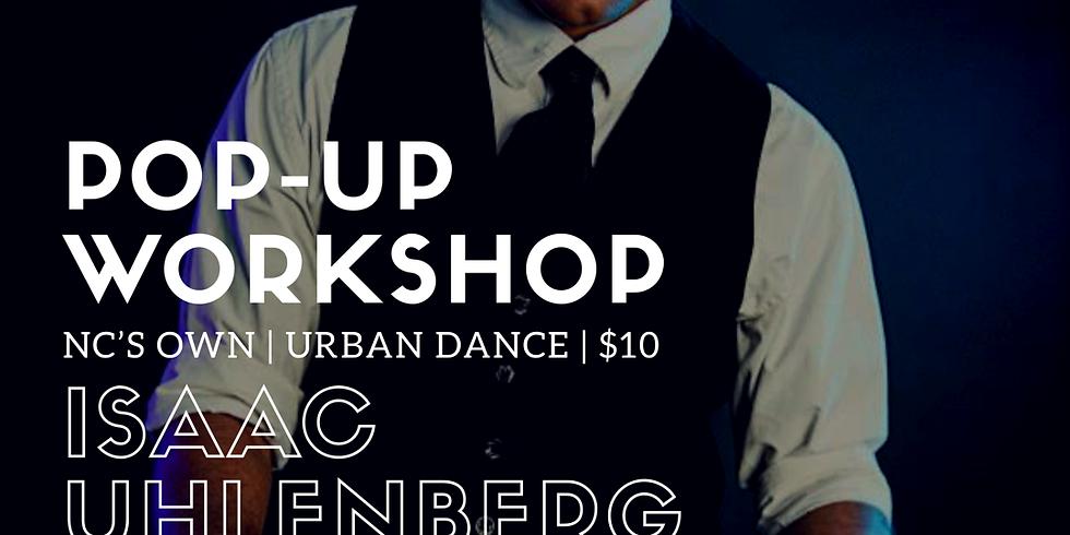 Pop-Up Workshop with Isaac Uhlenberg!