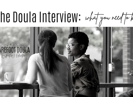 What You Should Know About Interviewing Doulas