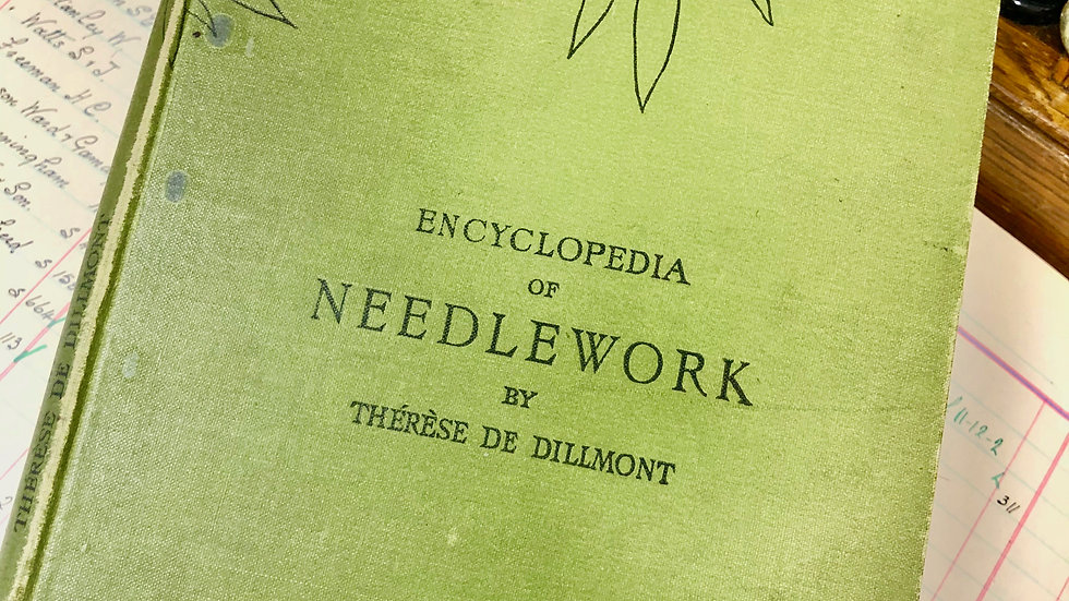 Beautiful vintage Needlework Encyclopedia by Therese De Dillmont