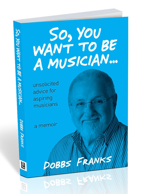 So, you want to be a musician...