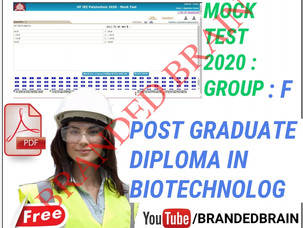 POLYTECHNIC GROUP F MODEL PAPER 2021 / POLYTECHNIC GROUP F Post Graduate Diploma in  Biotechnology