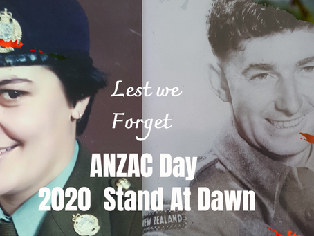 ANZAC Day in lock down -We Will Remember Them