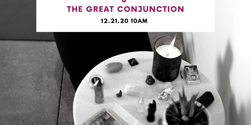 practice + ritual: Winter Solstice & The Great Conjunction