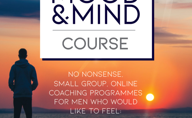 Men:  Mood and Mind - kick off!