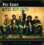 Julian Addison Drummer Pat Casey & The New Sound cd cover