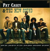 Julian Addison Drummer Pat Casey & the New Sound cd cover art