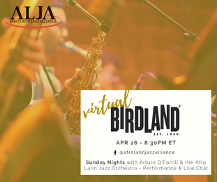 The Afro Latin Jazz Orchestra - Virtual Birdland (Pre-Recorded Virtual Performance)