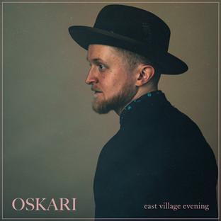 Oskari - East Village Evening (Single)