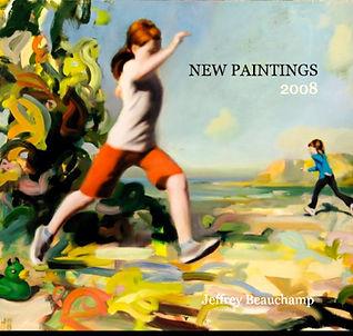 Jeffrey Beauchamp New Paintings 2008 Book