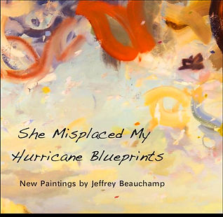 She Misplaced My Hurricane Blueprints New paintins Jeffrey Beauchamp Book