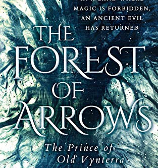 The Forest of Arrows 'The Prince of Old Vynterra'