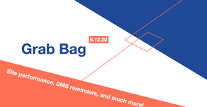 Community Grab Bag: Site performance, SMS reminders, and much more!