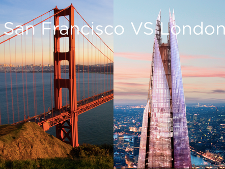 London VS San Francisco