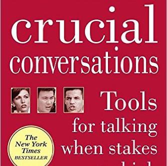 Crucial Conversations - Grenny, McMillan, Patterson, Switzler
