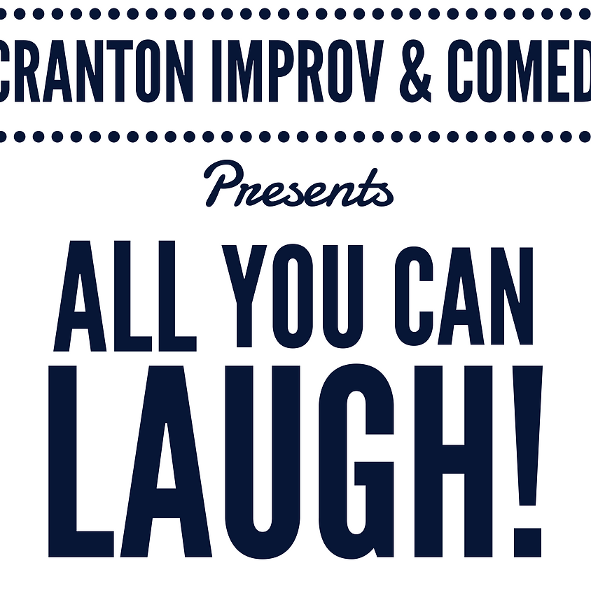 FRINGE Show: All You Can Laugh! @ Scranton Fringe Festival