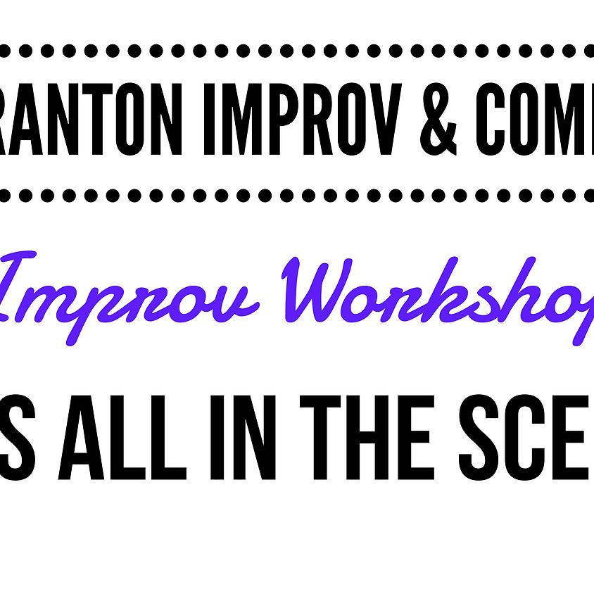 FRINGE Workshop: It's All in the Scene - Improv & Comedy @ Scranton Fringe Festival