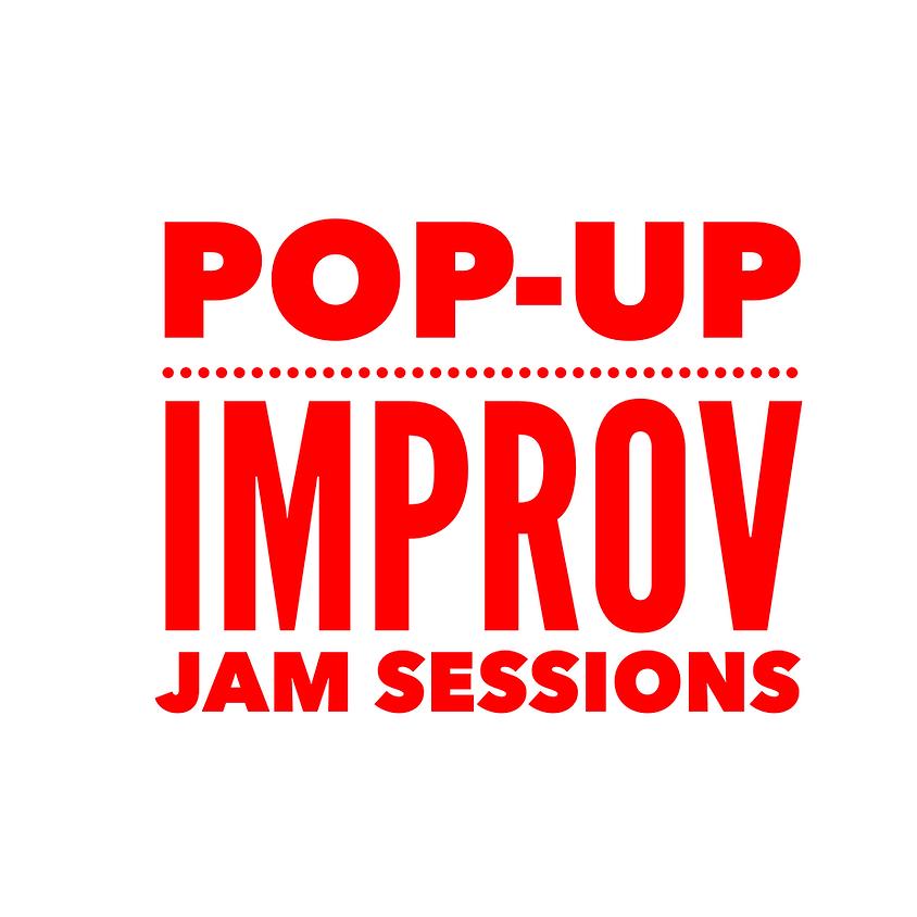 Pop-Up Improv Jam Sessions