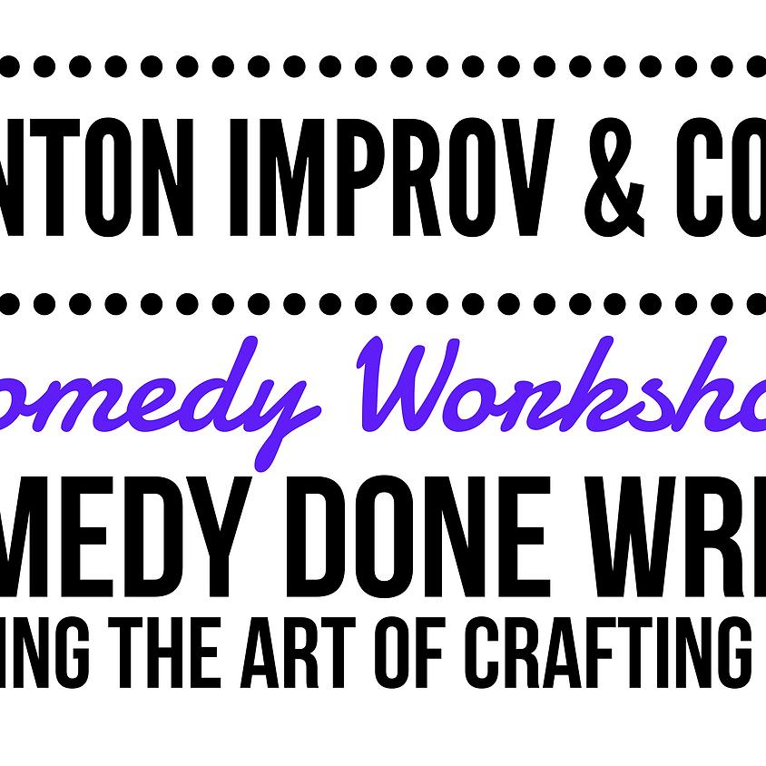 FRINGE Workshop: Comedy Done Write! Mastering the Art of Crafting A Story @ Scranton Fringe Festival