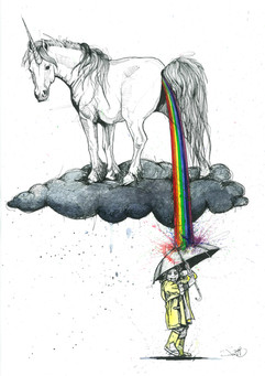 The only thing allowed to piss all over your dreams is a fucking Unicorn.
