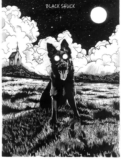 BLACK SHUCK | Print - Limited Edition