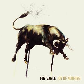 """Foy Vance """"Joy of Nothing"""" artwork"""