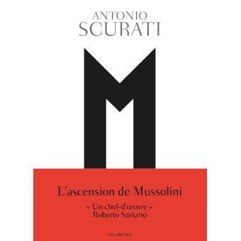 M, l'enfant du siècle - Antonio Scurati