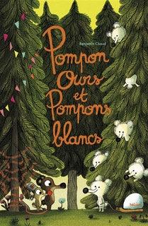 Pompon ours et pompons blancs Benjamin Chaud