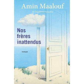 Nos frères inattendus - Amin Maalouf