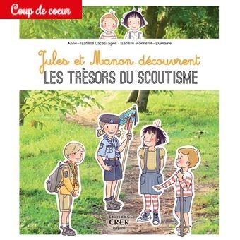 Jules et Manon découvrent les trésors du scoutisme