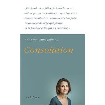 Consolation - Anne-Dauphine Julliand